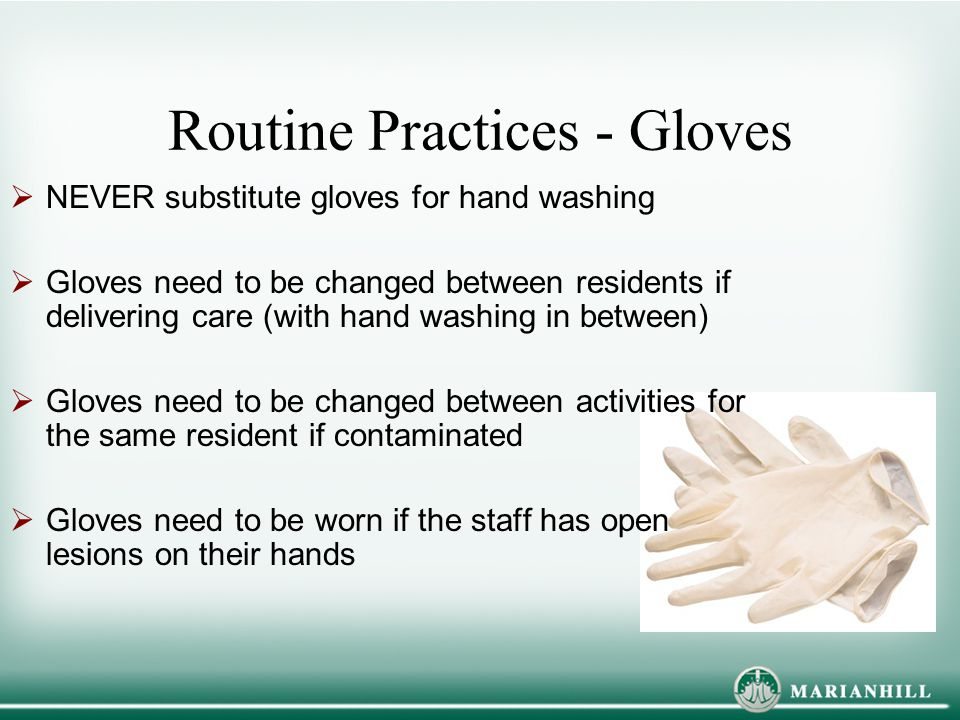 Routine Practices - Gloves