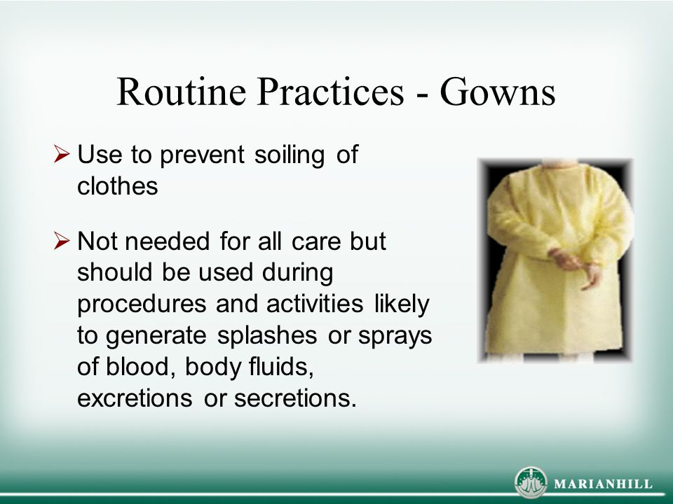 Routine Practices - Gowns