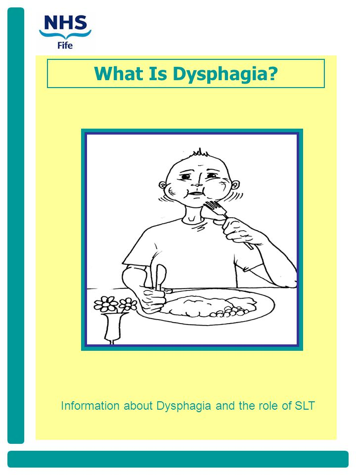 Information about Dysphagia and the role of SLT