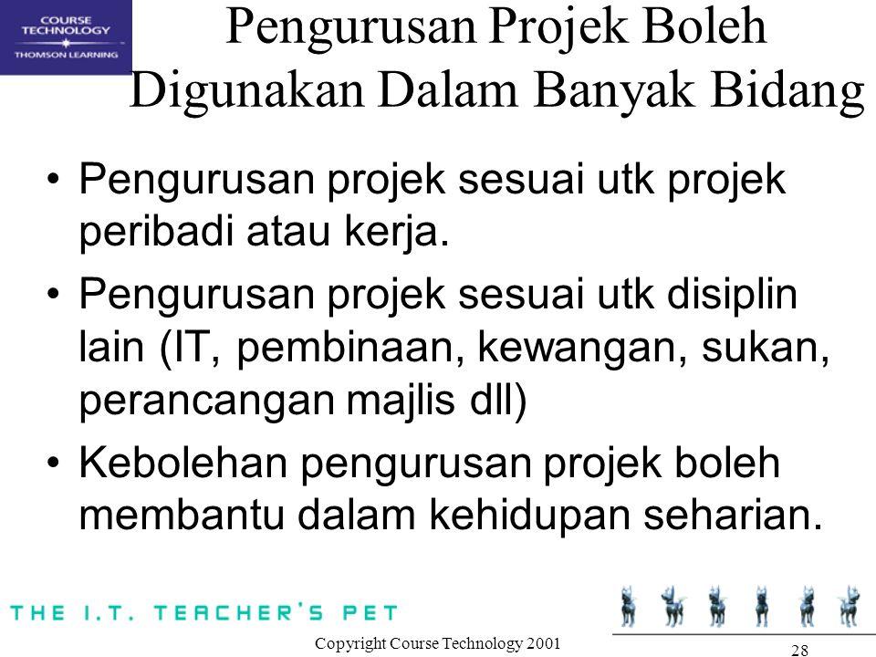 Pengurusan Projek Boleh Digunakan Dalam Banyak Bidang