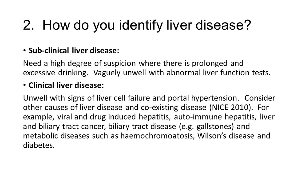 2. How do you identify liver disease