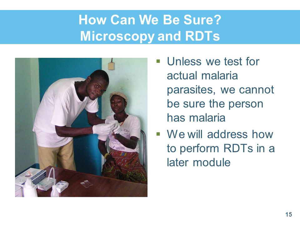 How Can We Be Sure Microscopy and RDTs