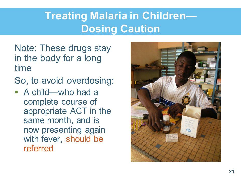 Treating Malaria in Children— Dosing Caution