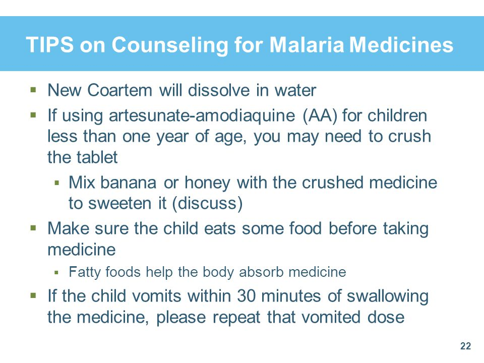 TIPS on Counseling for Malaria Medicines