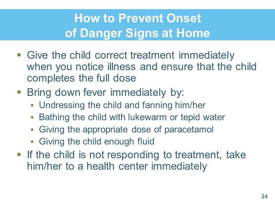 How to Prevent Onset of Danger Signs at Home