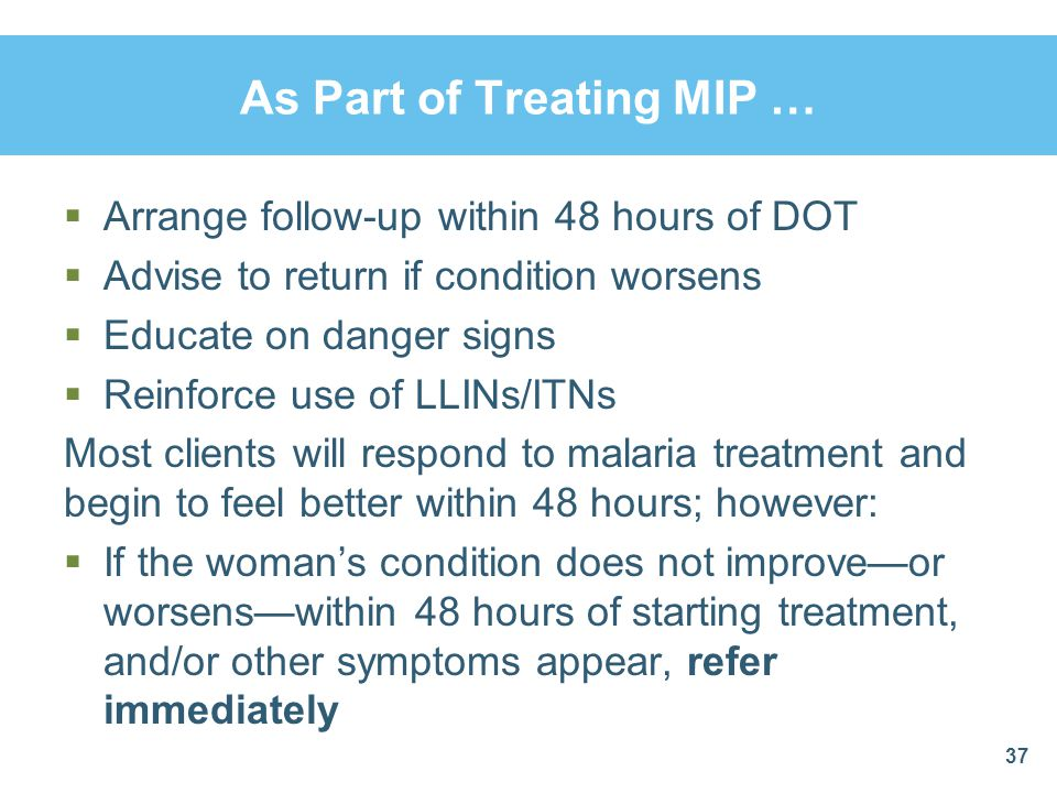 As Part of Treating MIP …
