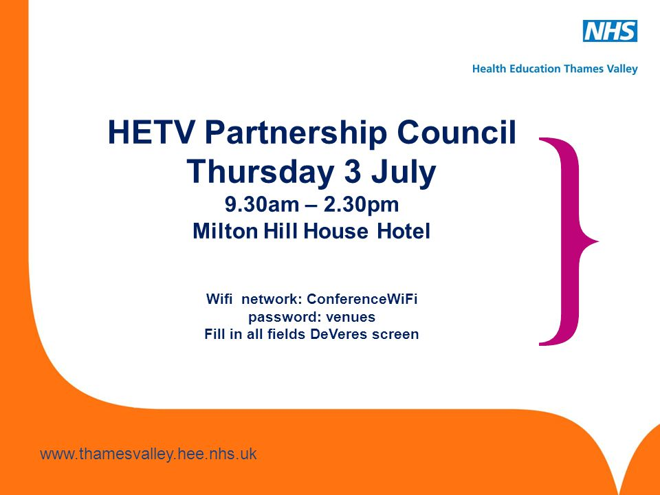 HETV Partnership Council Thursday 3 July 9. 30am – 2