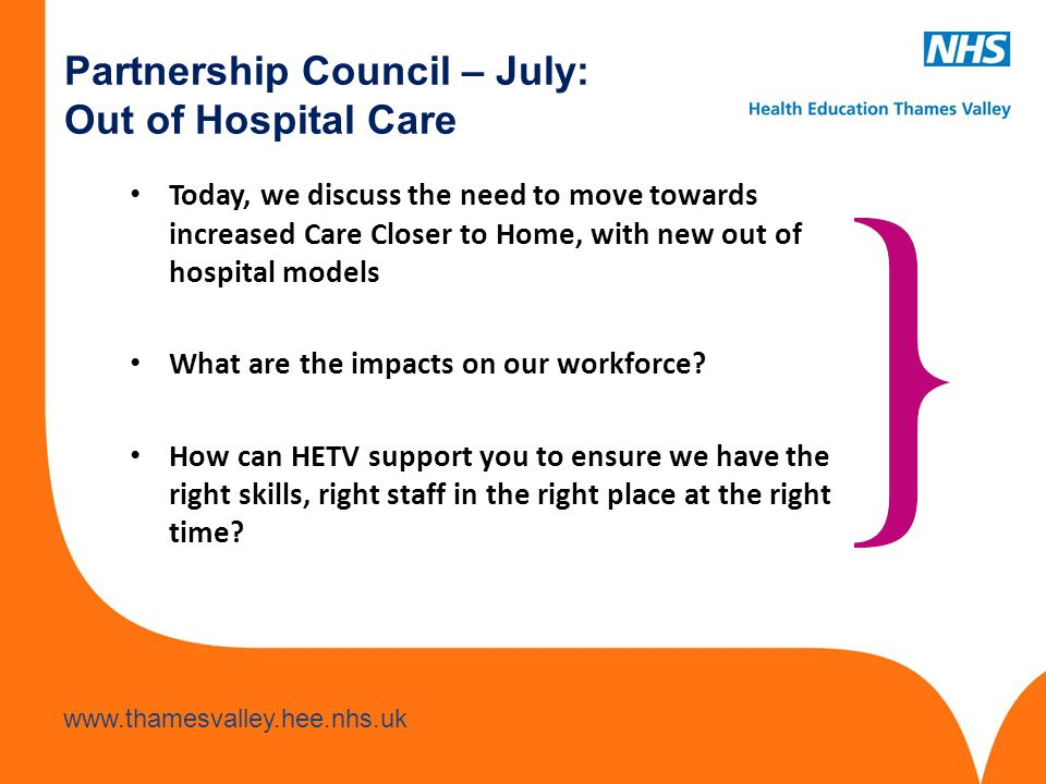 Partnership Council – July: Out of Hospital Care