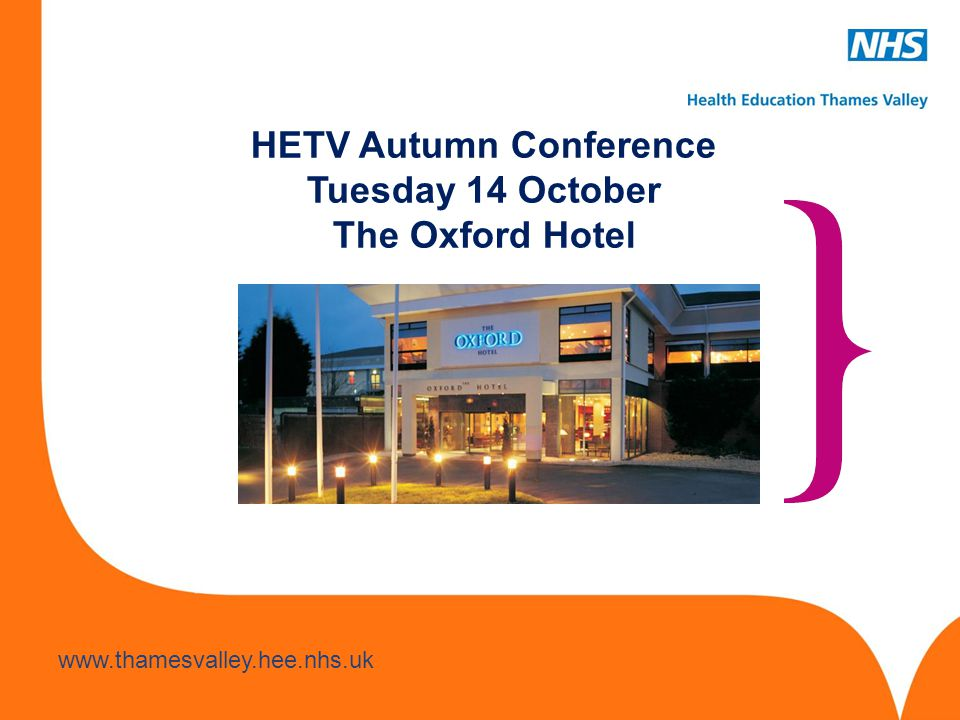 HETV Autumn Conference Tuesday 14 October The Oxford Hotel