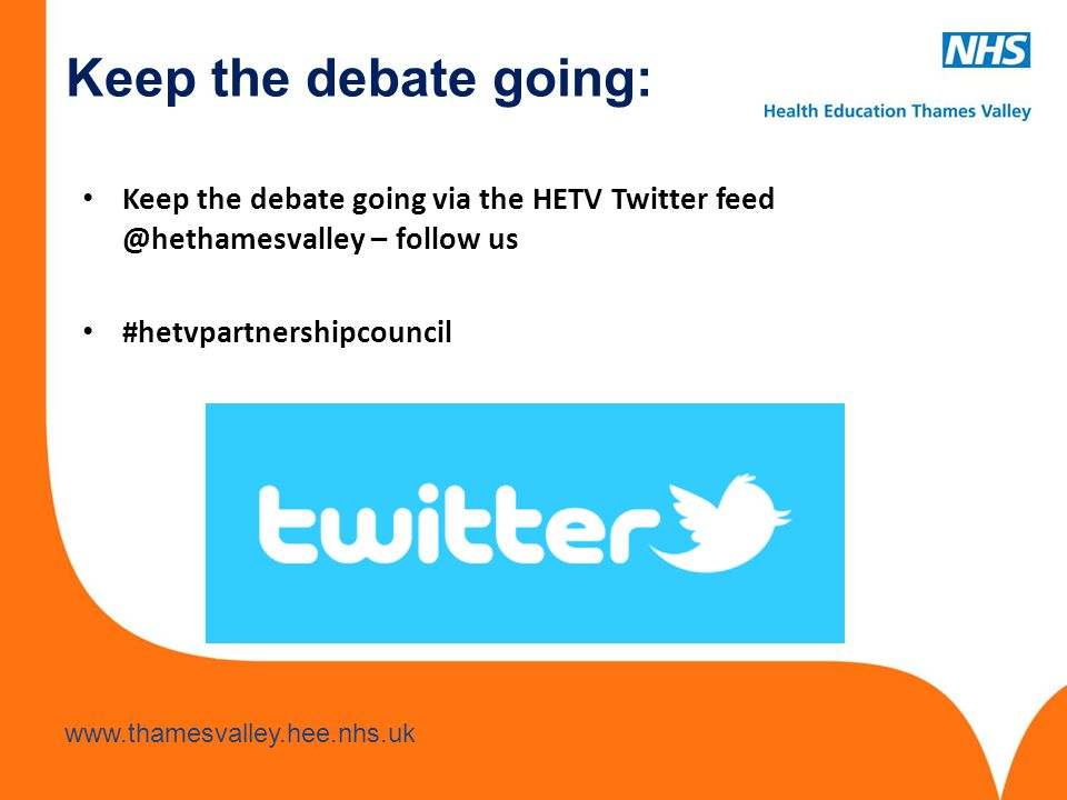 Keep the debate going: Keep the debate going via the HETV Twitter feed @hethamesvalley – follow us.