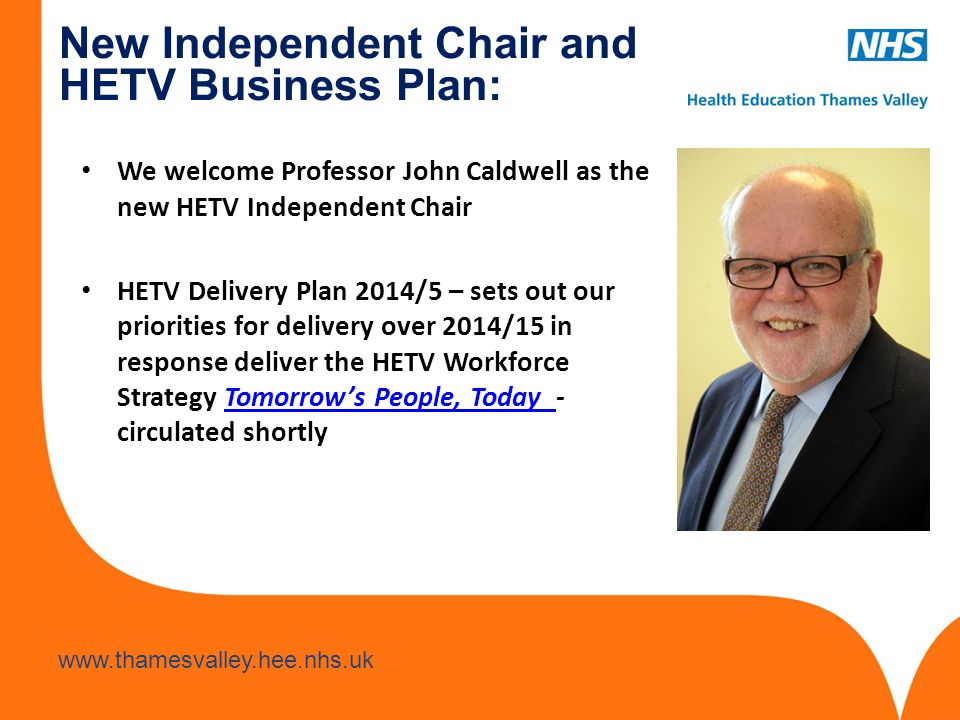 New Independent Chair and HETV Business Plan: