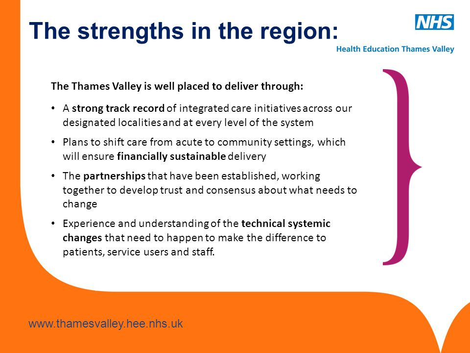 The strengths in the region: