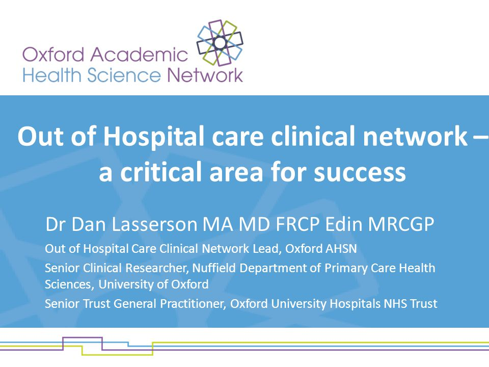 Out of Hospital care clinical network – a critical area for success