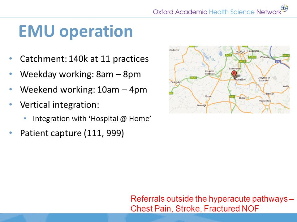 EMU operation Catchment: 140k at 11 practices