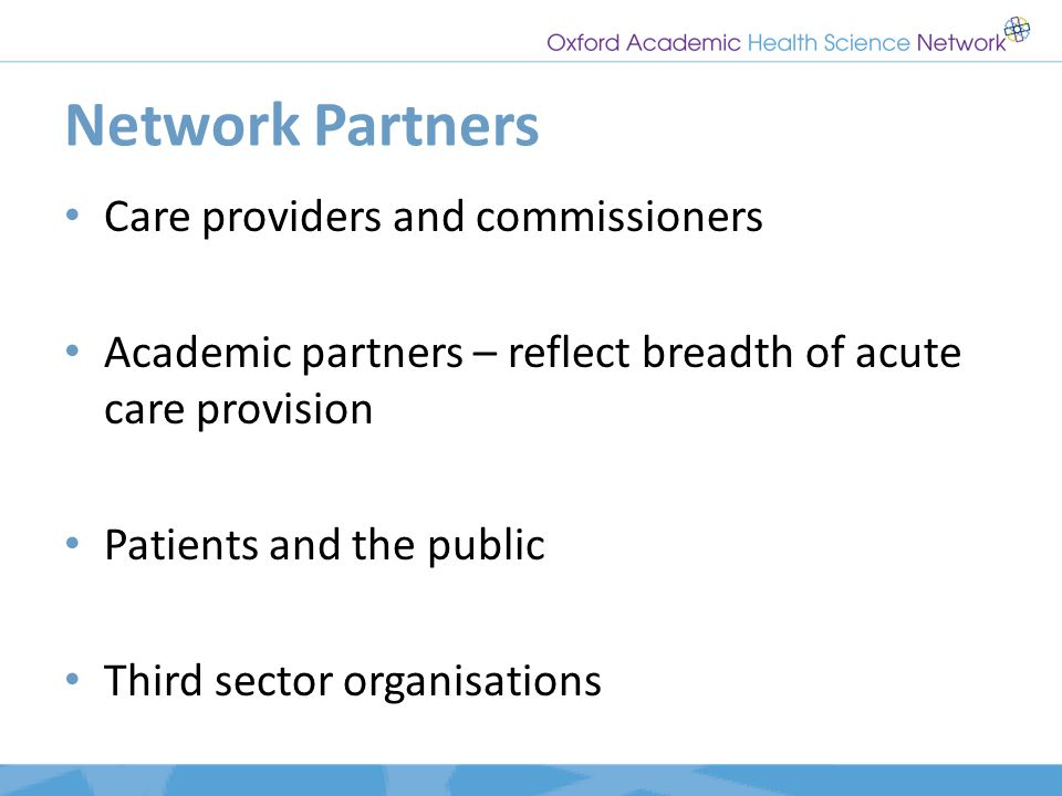 Network Partners Care providers and commissioners