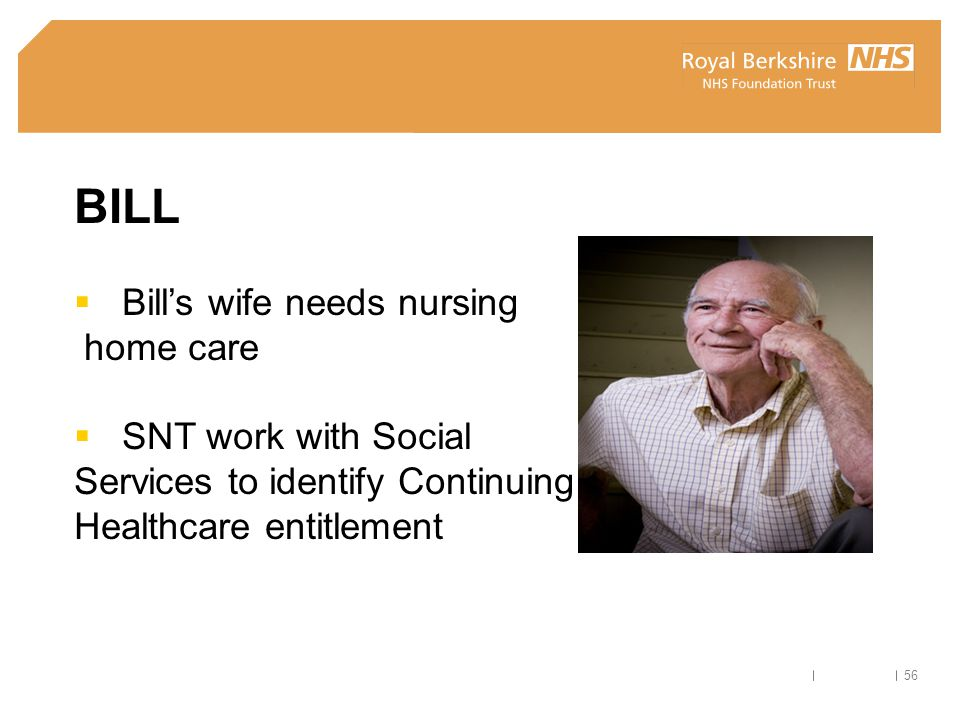 BILL Bill's wife needs nursing home care SNT work with Social