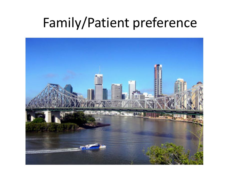 Family/Patient preference