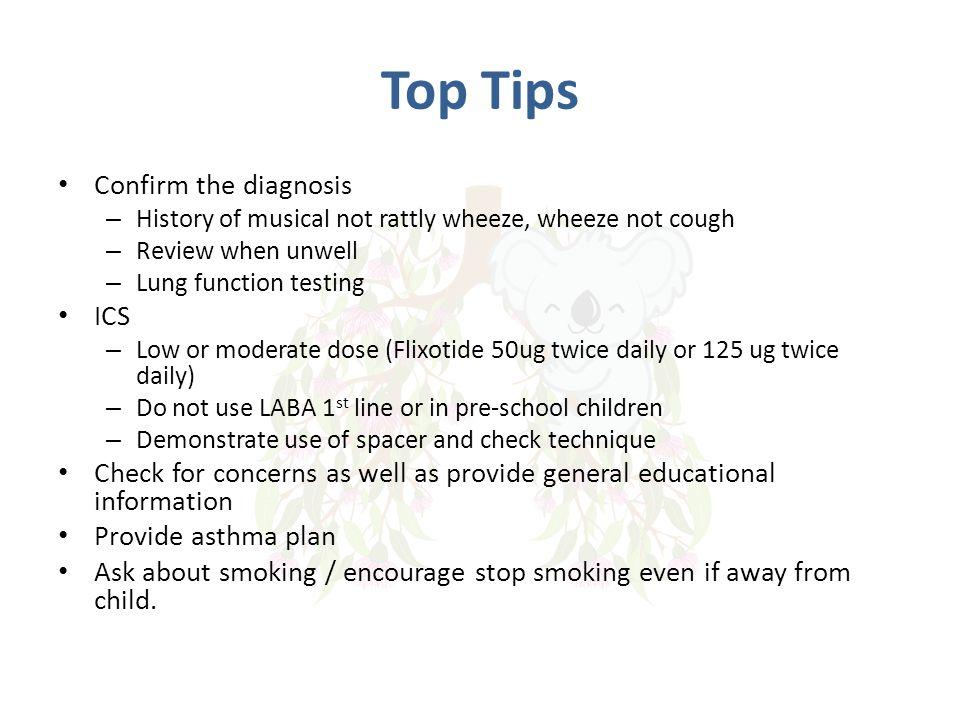 Top Tips Confirm the diagnosis ICS