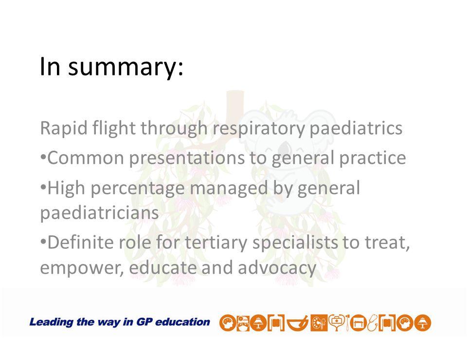 In summary: Rapid flight through respiratory paediatrics