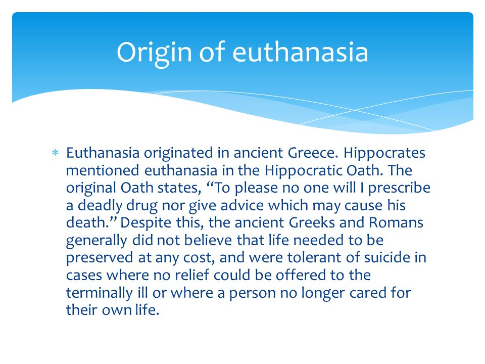 Origin of euthanasia