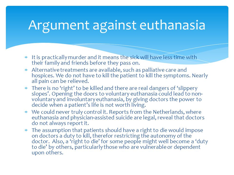 Argument against euthanasia