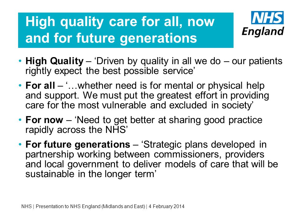 High quality care for all, now and for future generations