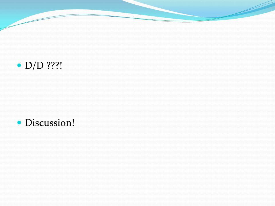 D/D ! Discussion!