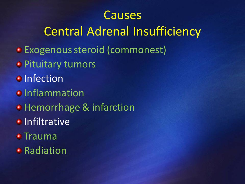 Causes Central Adrenal Insufficiency