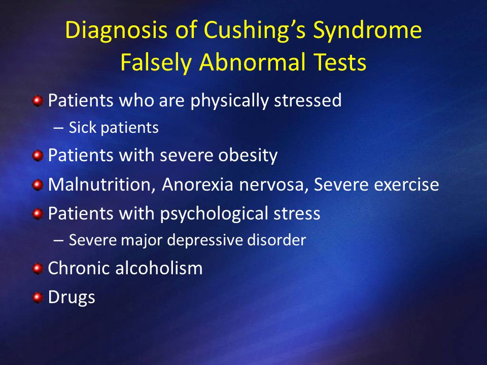 Diagnosis of Cushing's Syndrome Falsely Abnormal Tests