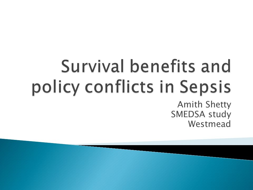 Survival benefits and policy conflicts in Sepsis
