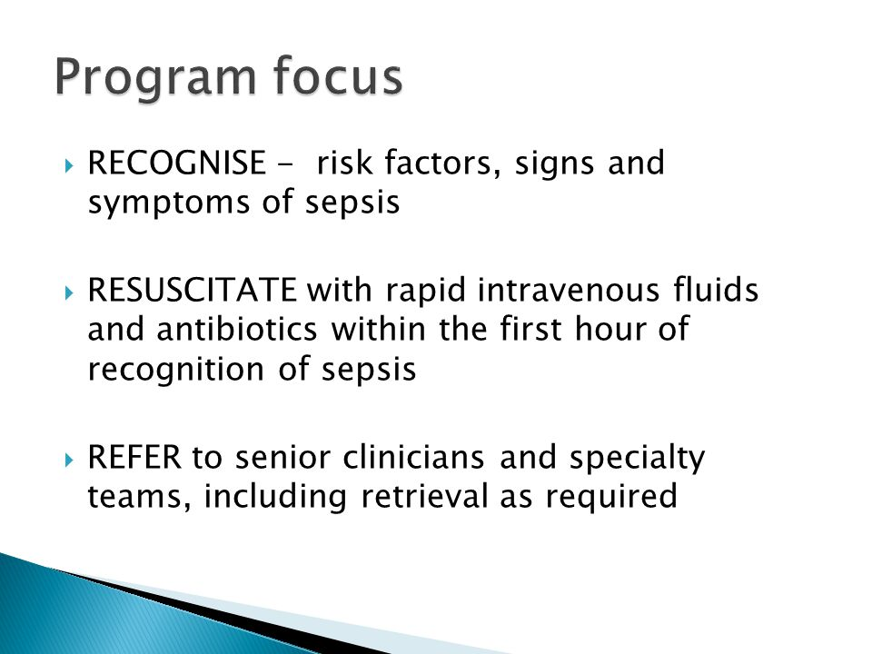 Program focus RECOGNISE - risk factors, signs and symptoms of sepsis