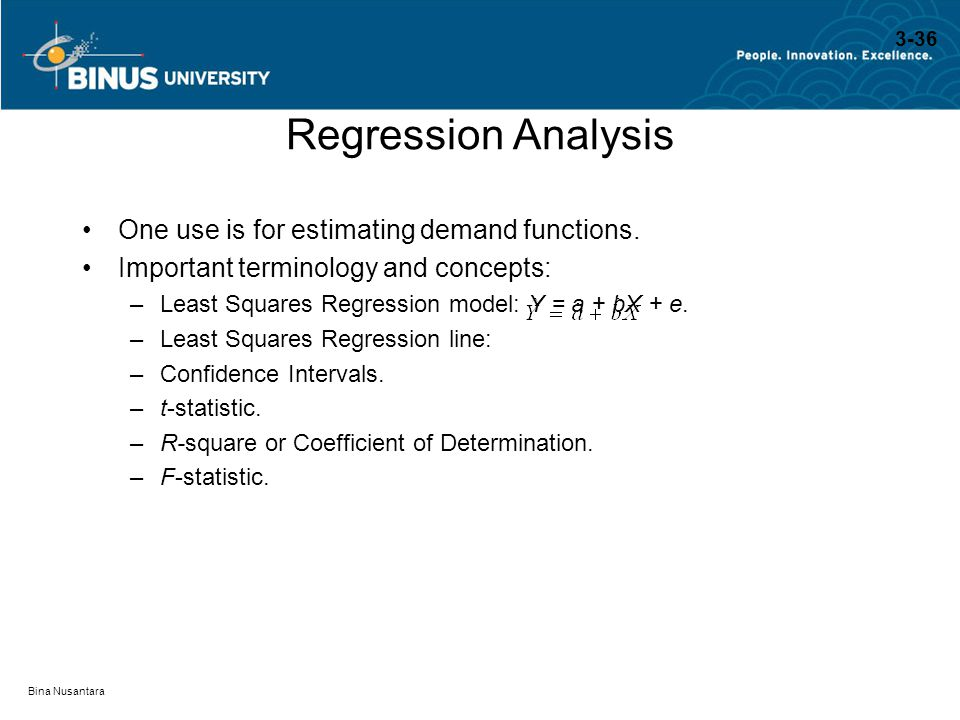 Regression Analysis One use is for estimating demand functions.