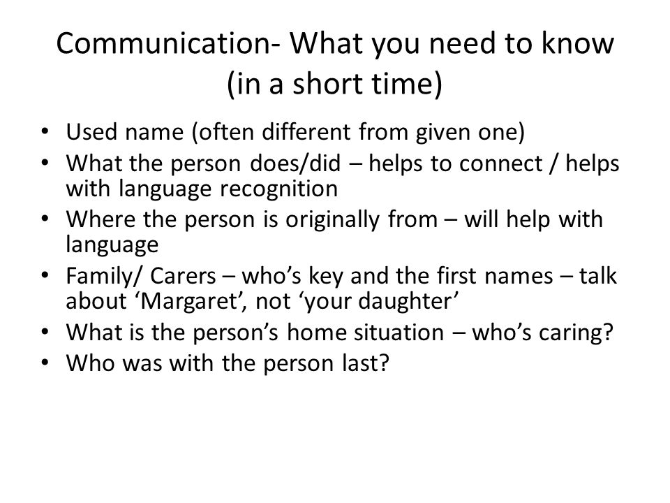 Communication- What you need to know (in a short time)