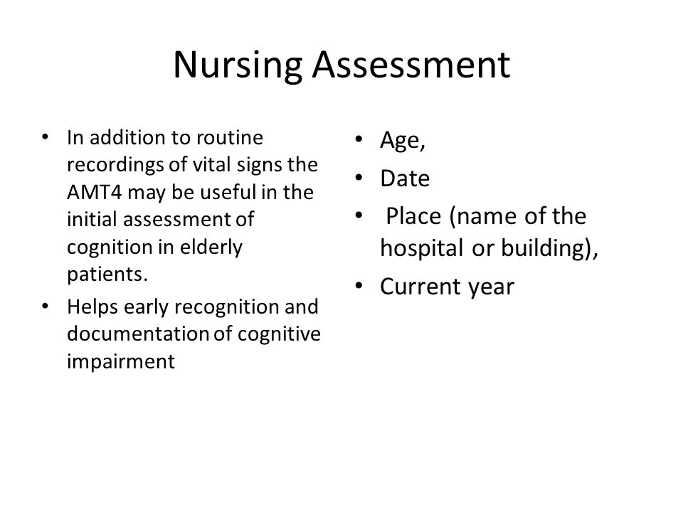Nursing Assessment Age, Date Place (name of the hospital or building),