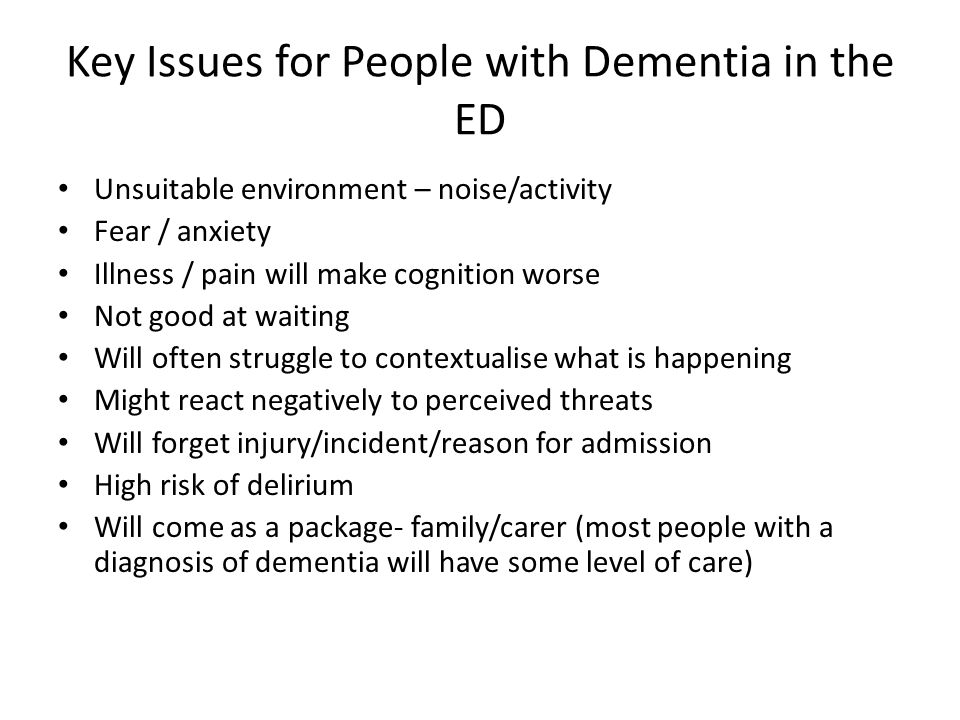 Key Issues for People with Dementia in the ED