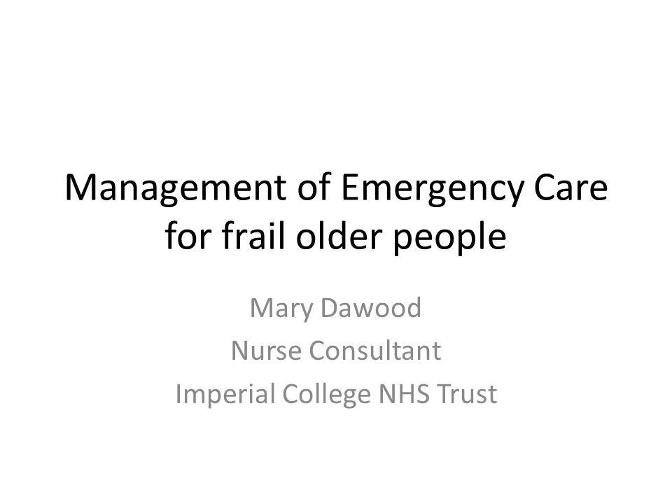 Management of Emergency Care for frail older people