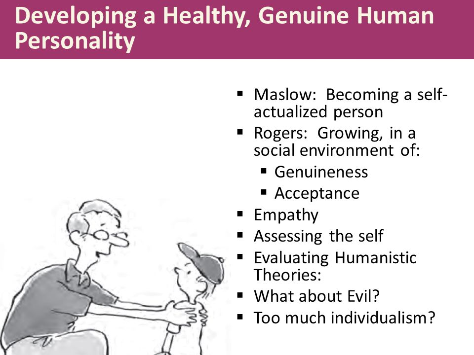 Developing a Healthy, Genuine Human Personality