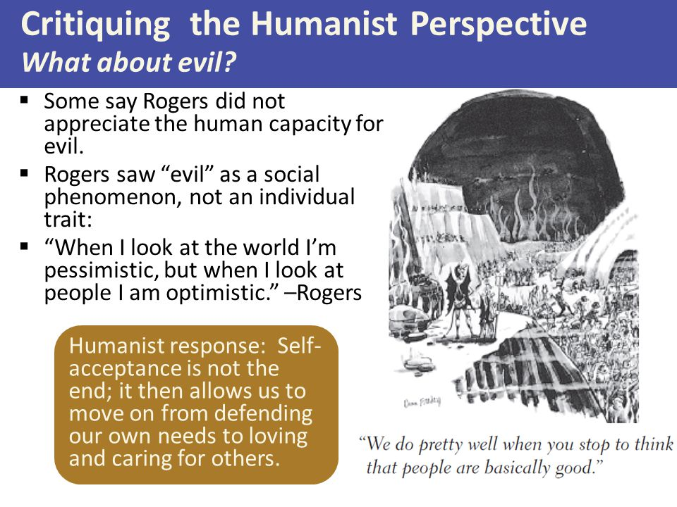 Critiquing the Humanist Perspective What about evil