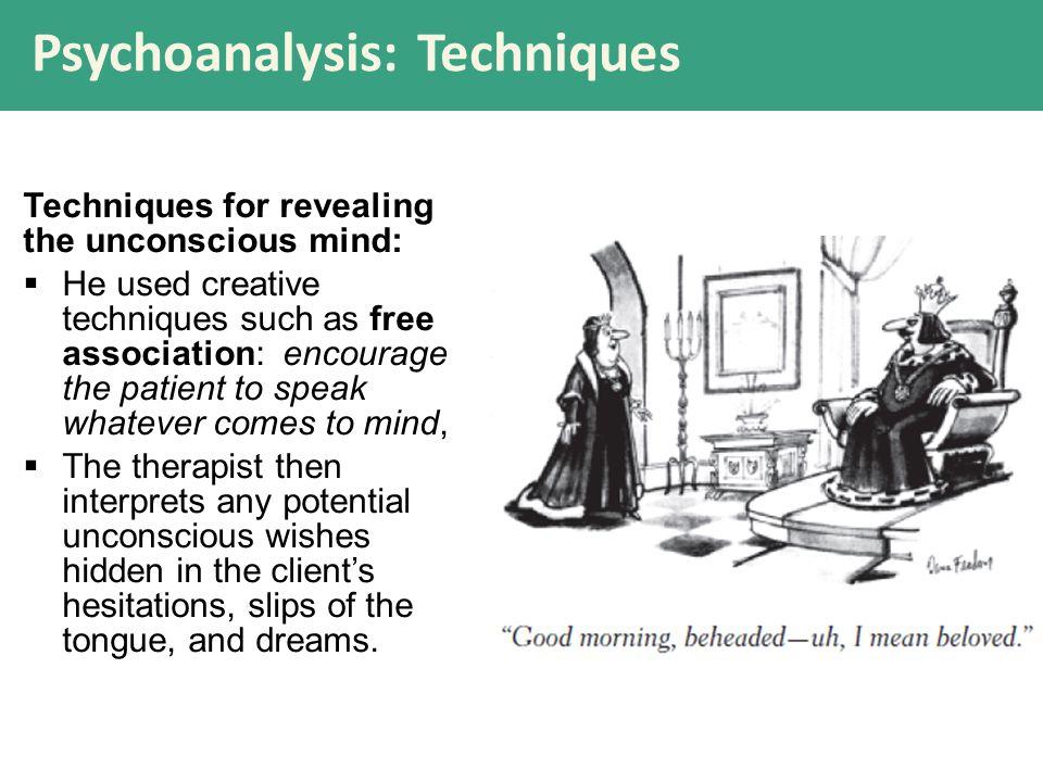 Psychoanalysis: Techniques