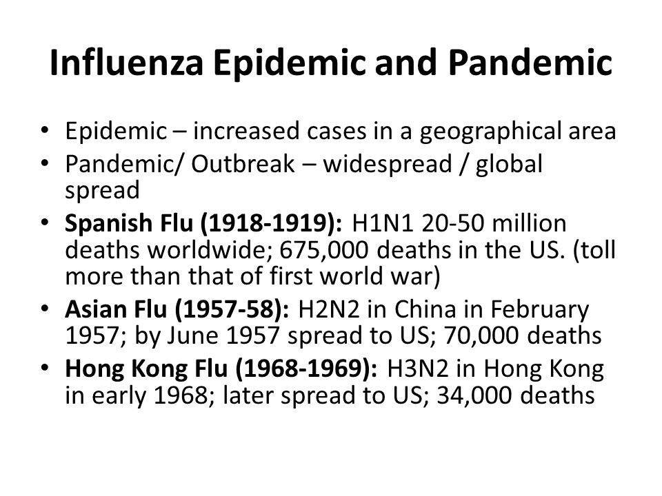 Influenza Epidemic and Pandemic