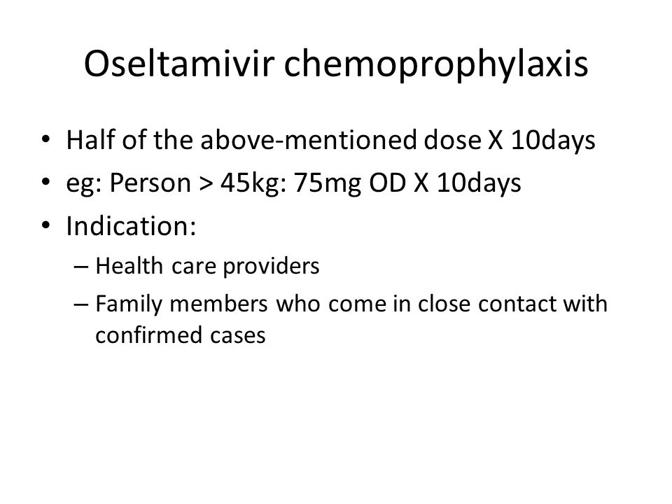 Oseltamivir chemoprophylaxis