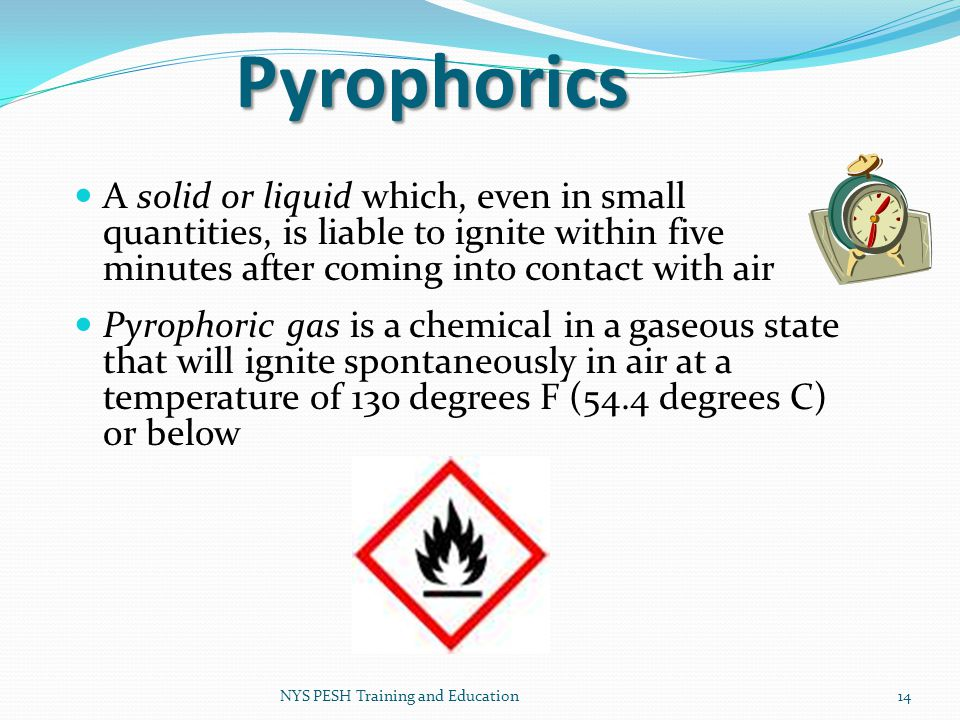 Pyrophorics A solid or liquid which, even in small quantities, is liable to ignite within five minutes after coming into contact with air.