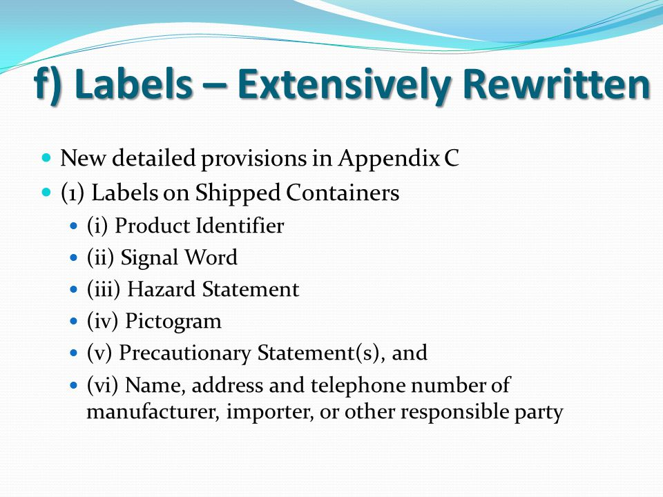 f) Labels – Extensively Rewritten