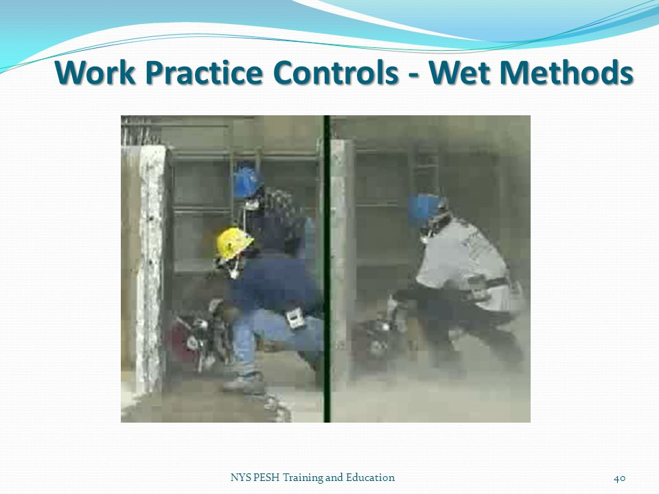 Work Practice Controls - Wet Methods