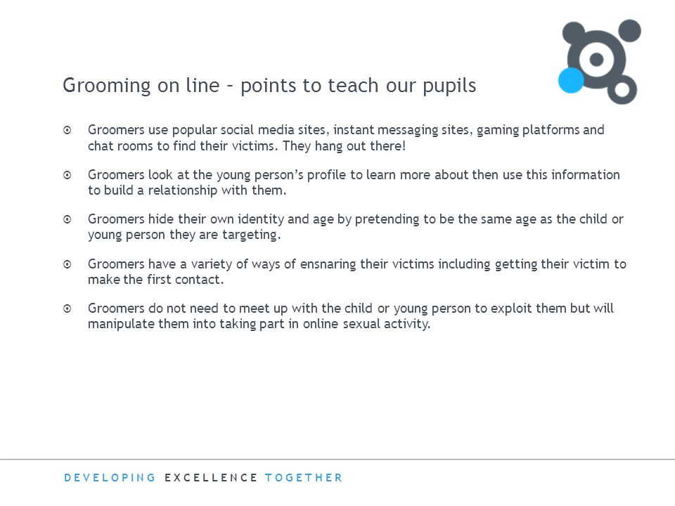 Grooming on line – points to teach our pupils