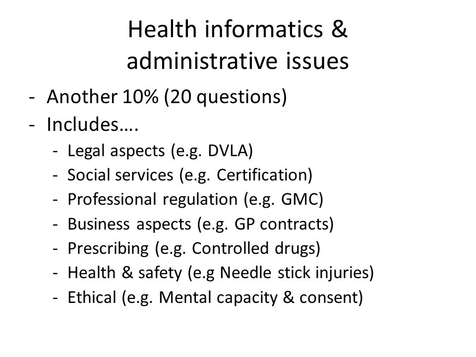 Health informatics & administrative issues