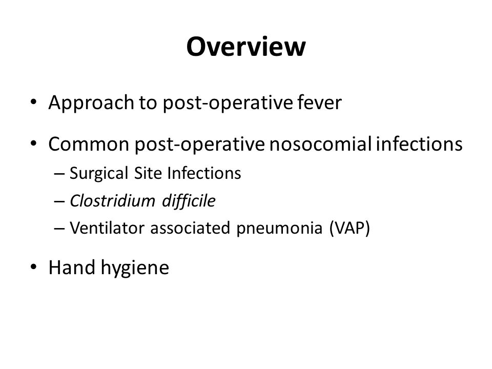 Overview Approach to post-operative fever