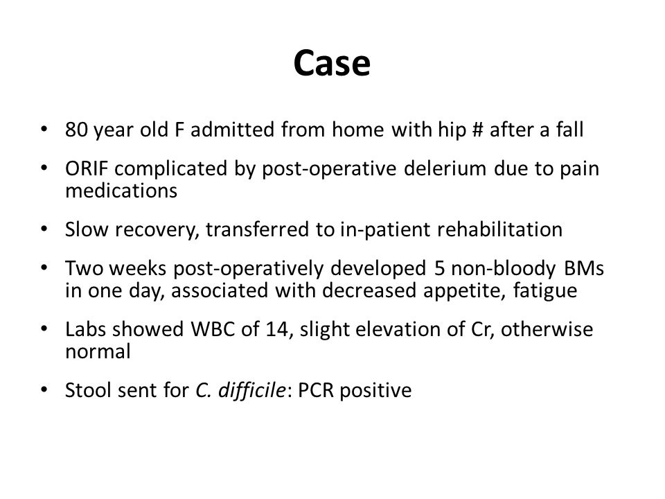 Case 80 year old F admitted from home with hip # after a fall