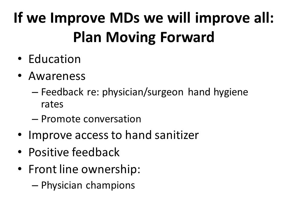 If we Improve MDs we will improve all: Plan Moving Forward