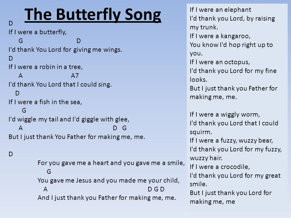 The Butterfly Song If I were an elephant